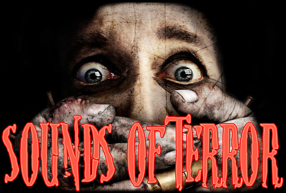 SOUNDS OF TERROR ...