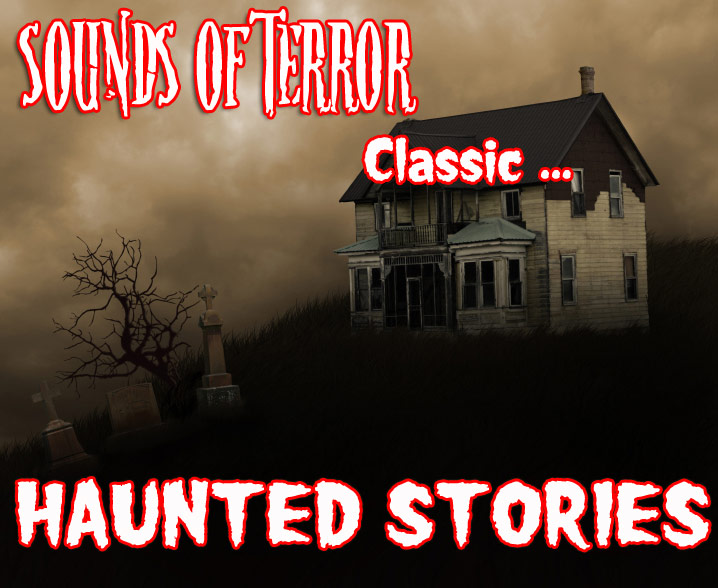 Classis Haunted Stories at it's best! ...