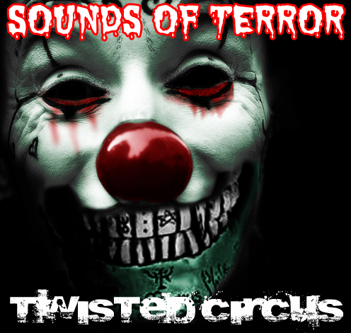Twisted Circus ...